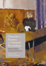 Obstacles to fairness in criminal proceedings. 9781509940233