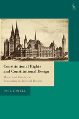 Constitutional rights and constitutional design. 9781509940301