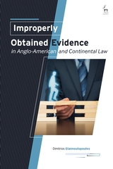 Improperly obtained evidence in Anglo-American and Continental Law. 9781509945320