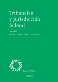 Tribunales y jurisdicción federal. 9788425918209