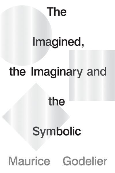 The imagined, the imaginary and the symbolic. 9781786637703