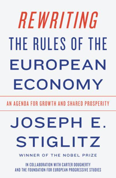 Rewriting the rules of the european economy. 9780393355635
