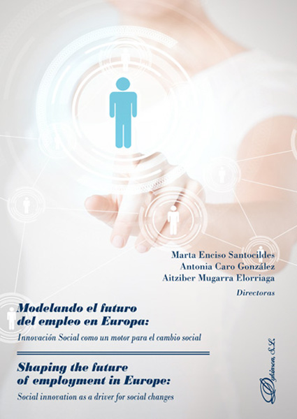 Modelando el futuro del empleo en Europa = Shaping the future of employment in Europe. 9788413244167