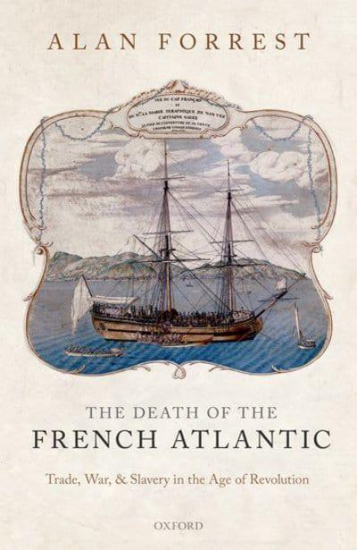 The death of the French Atlantic. 9780199568956