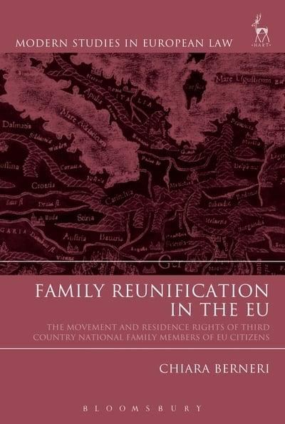 Family reunification in the EU. 9781509932191