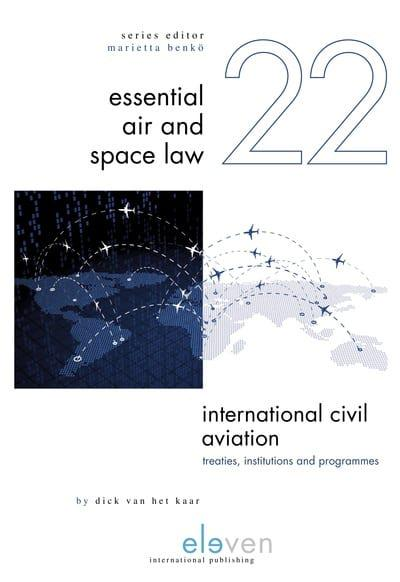 International Civil Aviation. 9789462369726