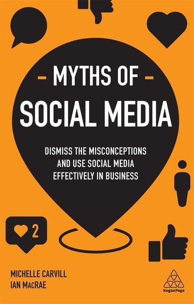 Myths of social media. 9780749498719