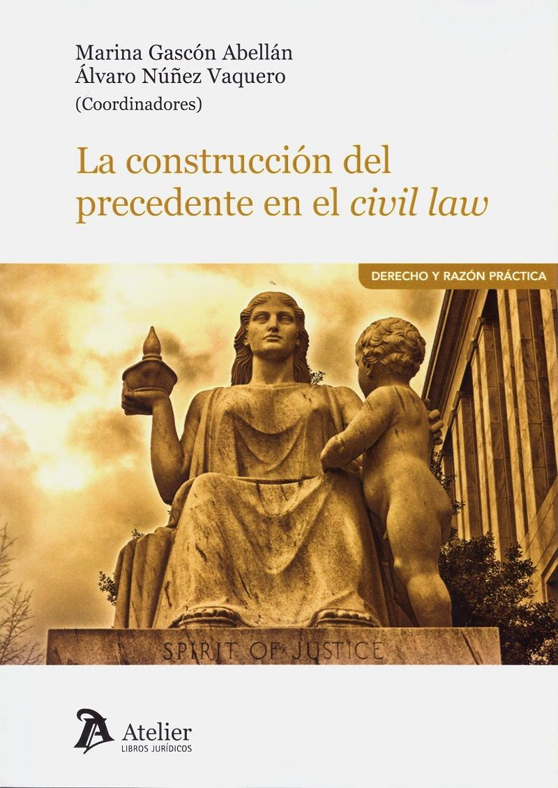 La construcción del precedente en el Civil Law