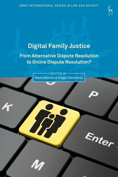 Digital family justice. 9781509928521