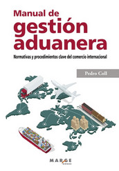 Manual de gestión aduanera. 9788417903329