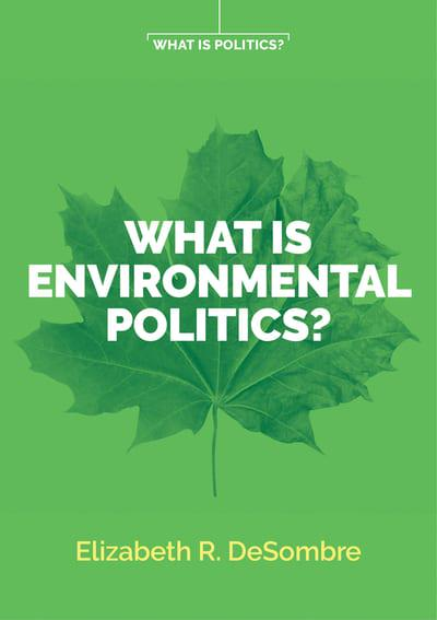 What is environmental politics?. 9781509534142