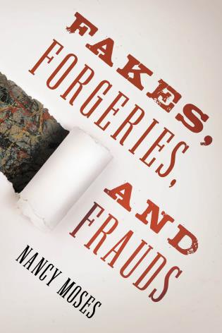 Fakes, Forgeries, and Frauds. 9781442274433