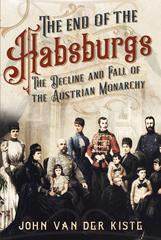The end of the Habsburgs. 9781781557709
