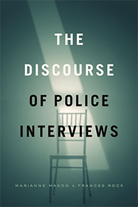 The discourse of police interviews. 9780226647791