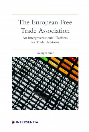 The European Free Trade Asocciation. 9781780686561