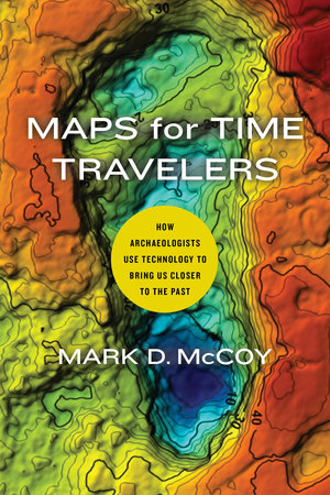 Maps for time travellers. 9780520303164