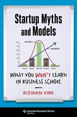 Startup myths and models. 9780231194525