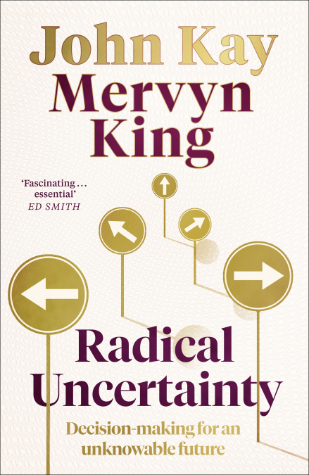 Radical uncertainty. 9781408712603
