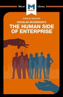 An Macat analysis of Douglas McGregor's The Human Side of Enterprise