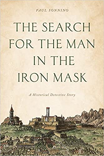 The search for the man in the iron mask. 9781538141441