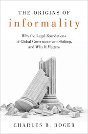 The origins of informality. 9780190947965