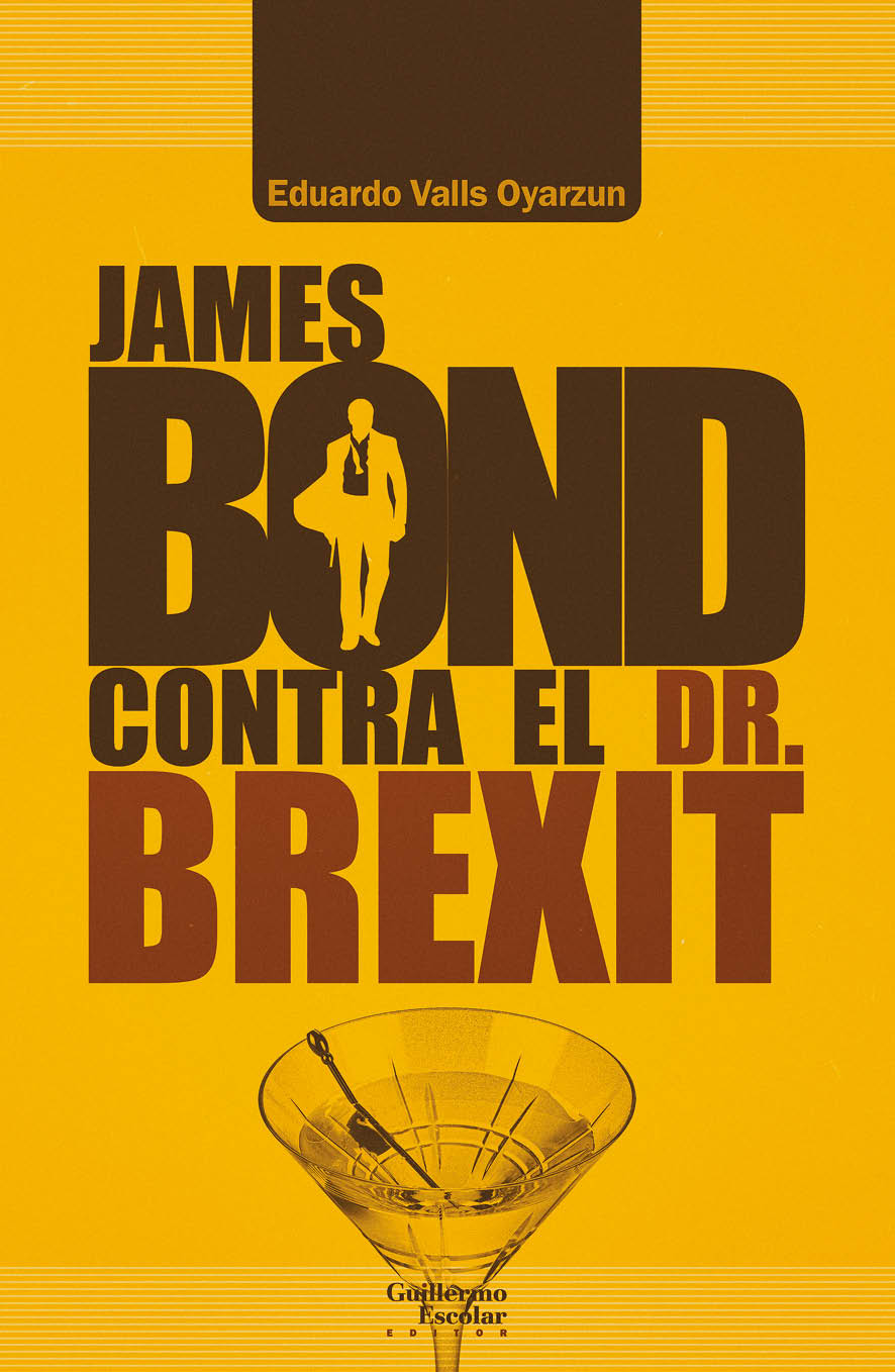 James Bond contra el Dr. Brexit. 9788418093203