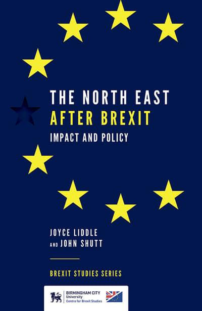The North East After Brexit . 9781839090127