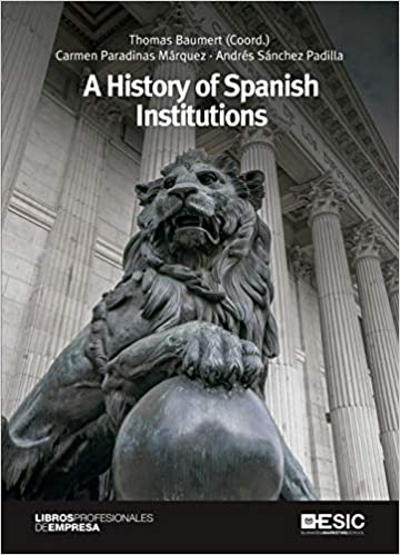 A History of Spanish Institutions. 9788417914899