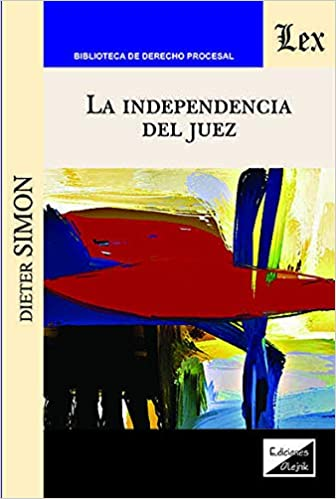 La independencia del juez. 9789563928259
