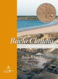 Baelo Claudia y los secretos del Garum = Baelo Claudia and the secrets of Garum. 9788498288162