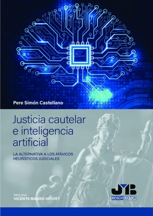 Justicia cautelar e inteligencia artificial. 9788412315400