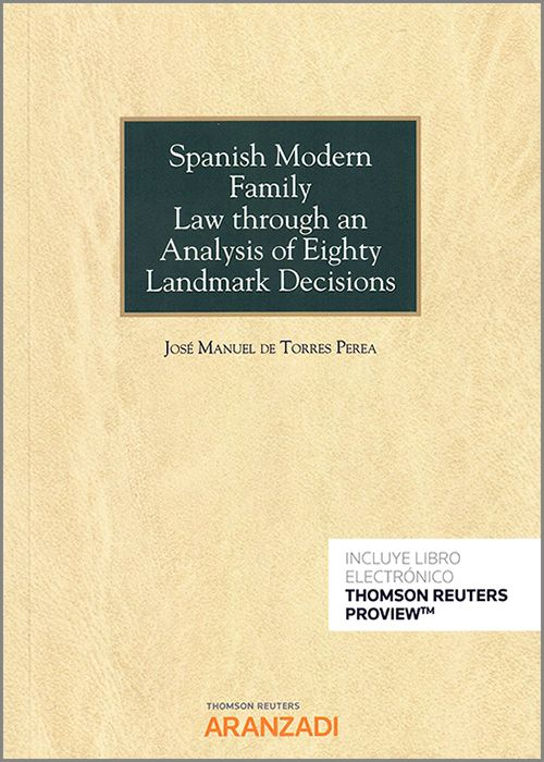 Spanish modern family law through an analysis of eighty ladnmark decisions