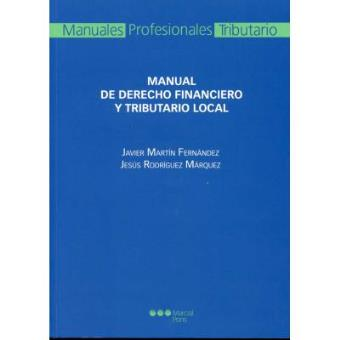 Manual de Derecho financiero y tributario local