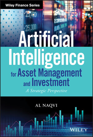 Artificial intelligence for asset management and investment. 9781119601821