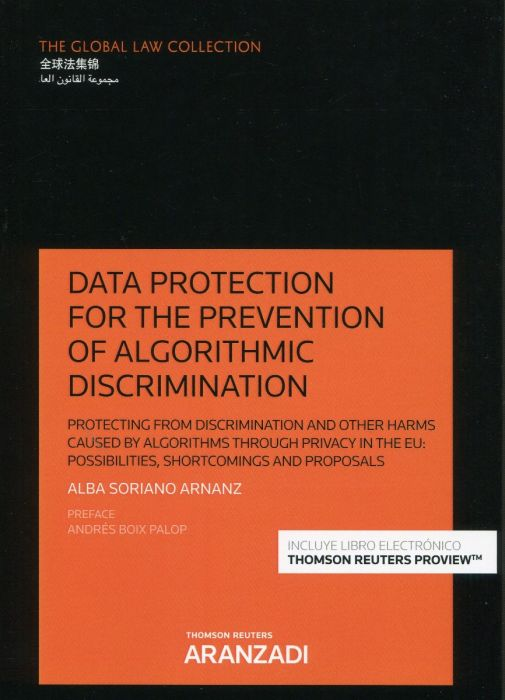 Data protection for the prevention of algorithmic discrimination. 9788413900155