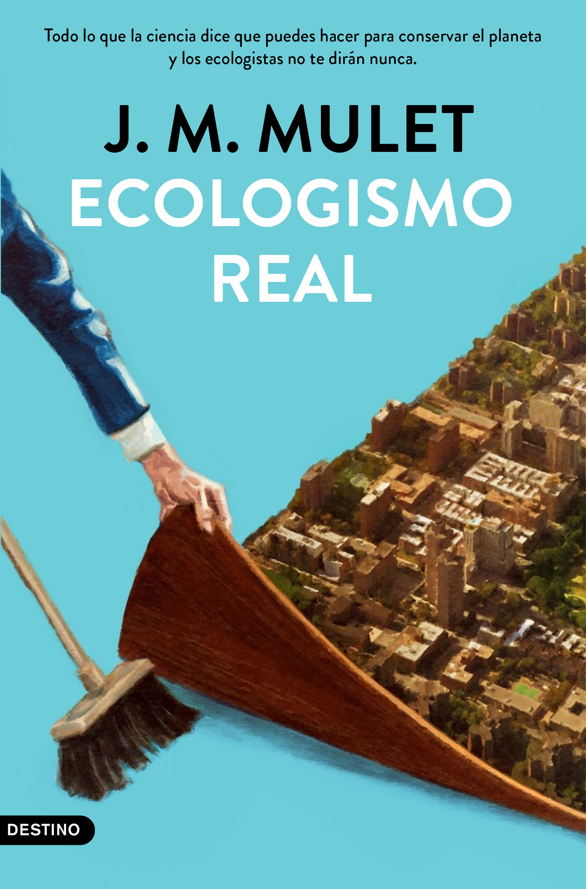 Ecologismo real. 9788423359202